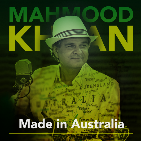 Mahmood Khan Made In Australia