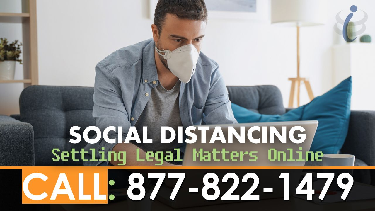 Social Distancing Covid-19 Legal Matters Online
